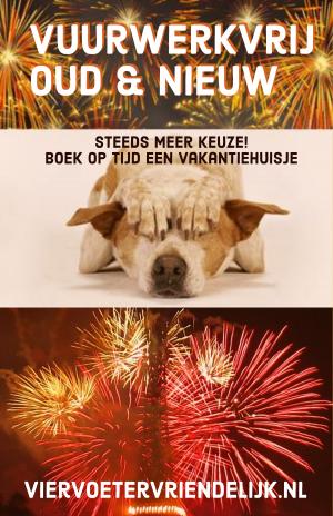 vuurwerkvrij vakantieparken honden